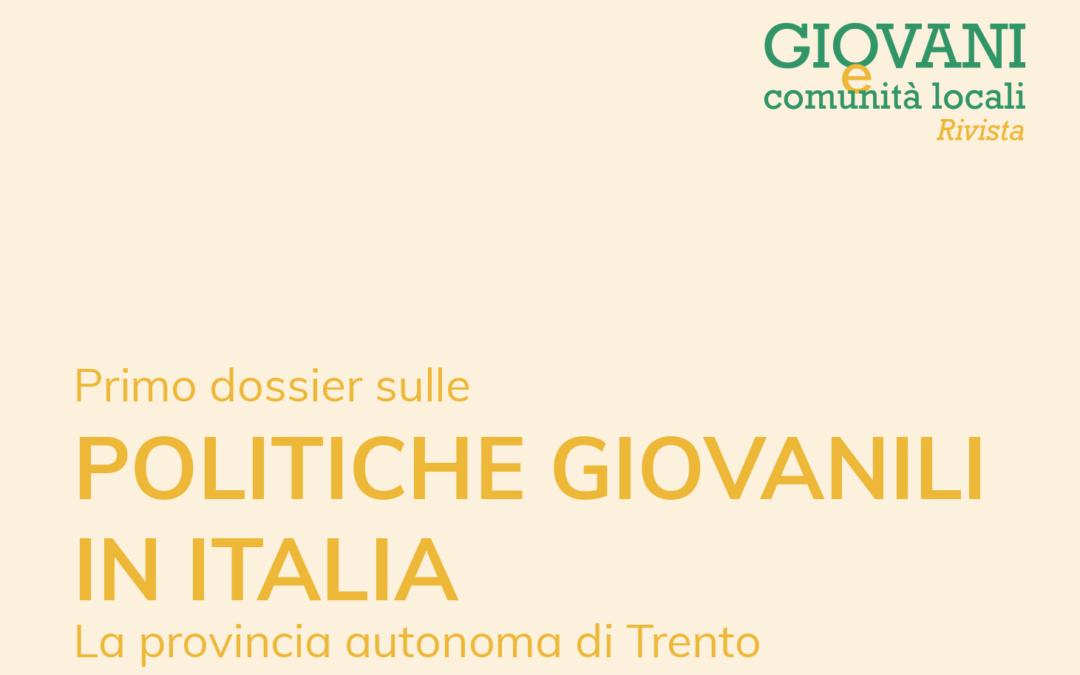 POLITICHE GIOVANILI IN ITALIA | Le politiche giovanili nella Provincia autonoma di Trento.