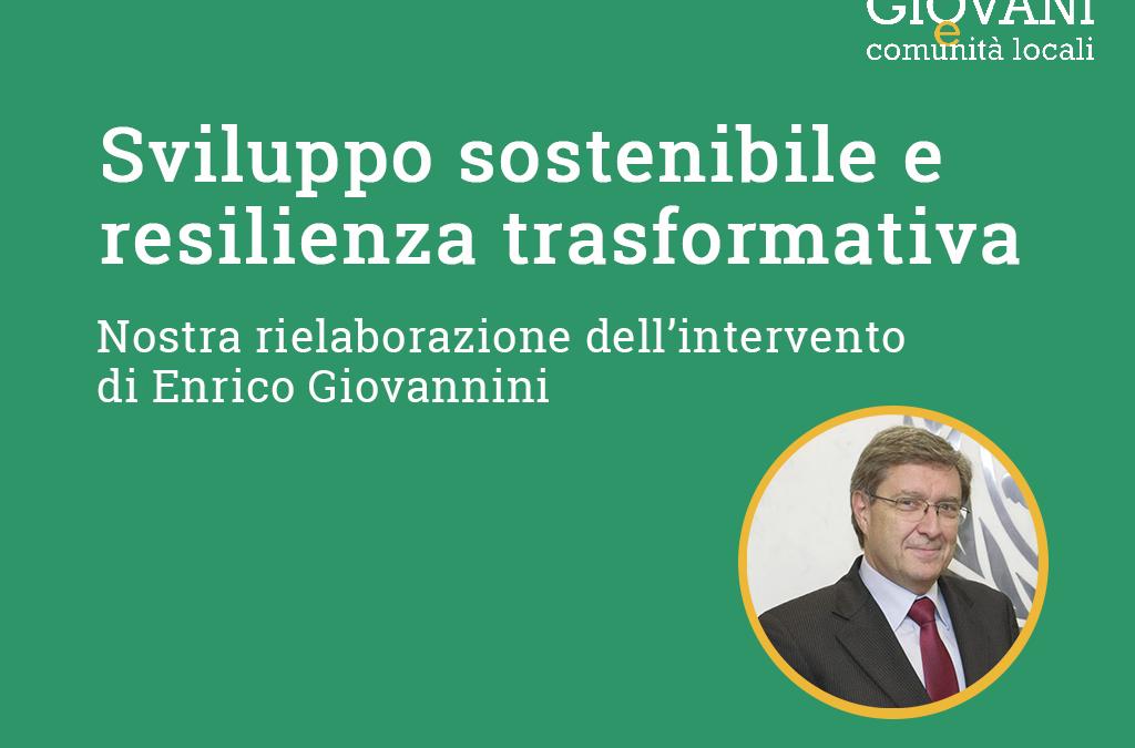 SEMINARIO 2020 // Sviluppo sostenibile e resilienza trasformativa di Enrico Giovannini