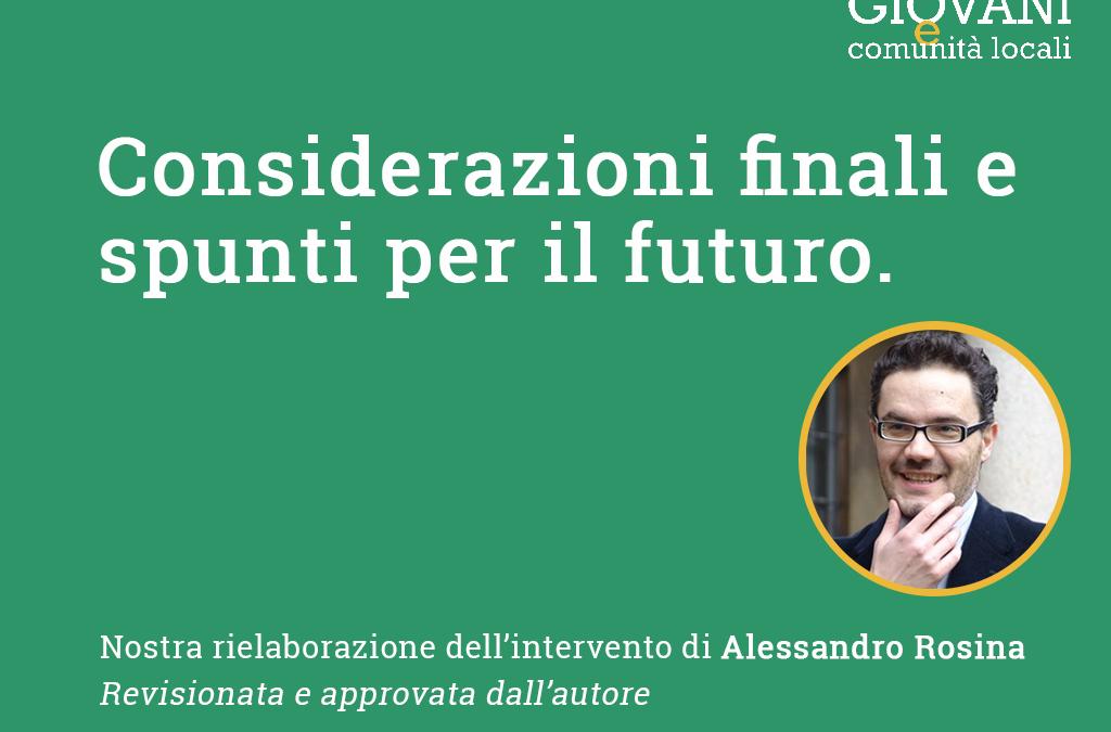 SEMINARIO 2020 // CONSIDERAZIONI FINALI E SPUNTI PER IL FUTURO DI ALESSANDRO ROSINA