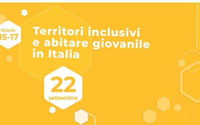 Fondazione Housing Sociale: Territori inclusivi e abitare giovanile in Italia. Esperienze e modelli a confronto
