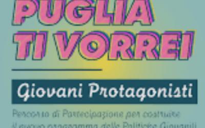 """Puglia ti vorrei: al via il percorso partecipativo per definire le misure del nuovo programma """"Giovani Protagonisti"""""""